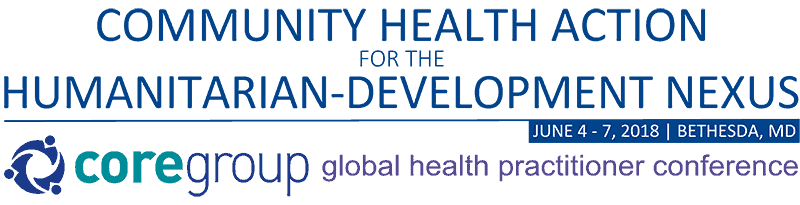 2018 Global Health Practitioner Conference – CORE Group: Working